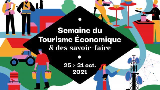 Semaine du Tourisme économique et des Savoir Faire